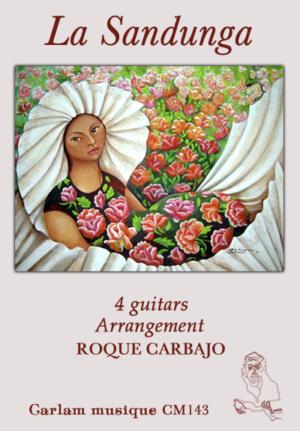 La Sandunga 4 guitars cover
