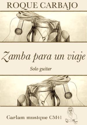 Zamba para un viaje solo guitar cover